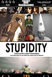 Stupidity (2003) Poster - Movie Forum, Cast, Reviews