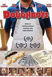 Dough Boys(2008) Poster - Movie Forum, Cast, Reviews