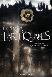The PianoTuner of EarthQuakes (2005) Poster - Movie Forum, Cast, Reviews