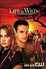 """""""Life Is Wild"""""""