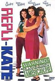 Repli-Kate(2002) Poster - Movie Forum, Cast, Reviews