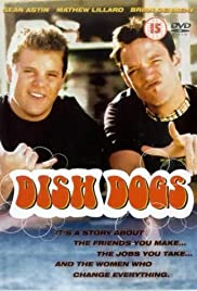 Dish Dogs (2000) Poster - Movie Forum, Cast, Reviews