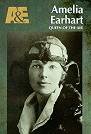 Amelia Earhart: Queen of the Air Poster