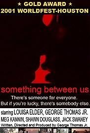 Something Between Us Poster