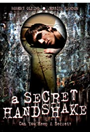 A Secret Handshake (2007) Poster - Movie Forum, Cast, Reviews