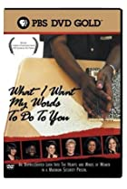 Image of What I Want My Words to Do to You: Voices from Inside a Women's Maximum Security Prison