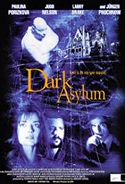 Dark Asylum (2001) Poster - Movie Forum, Cast, Reviews