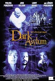 Dark Asylum(2001) Poster - Movie Forum, Cast, Reviews