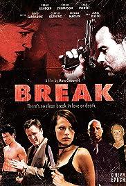 Break(2008) Poster - Movie Forum, Cast, Reviews