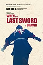 Image of When the Last Sword is Drawn
