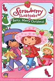 Strawberry Shortcake: Berry, Merry Christmas Poster