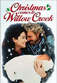 Christmas Comes to Willow Creek (1987) Poster - Movie Forum, Cast, Reviews