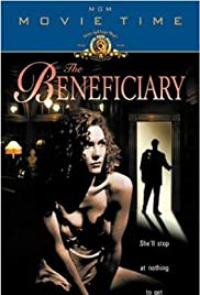 The Beneficiary (1997) Poster - Movie Forum, Cast, Reviews