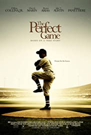 The Perfect Game (2009) Poster - Movie Forum, Cast, Reviews