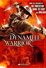 Dynamite Warrior (2006) Poster - Movie Forum, Cast, Reviews