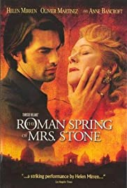The Roman Spring of Mrs. Stone (2003) Poster - Movie Forum, Cast, Reviews
