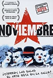 Noviembre (2003) Poster - Movie Forum, Cast, Reviews