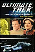 Image of Ultimate Trek: Star Trek's Greatest Moments