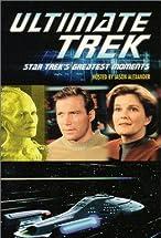 Primary image for Ultimate Trek: Star Trek's Greatest Moments
