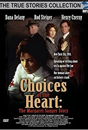 Choices of the Heart: The Margaret Sanger Story (1995) Poster - Movie Forum, Cast, Reviews