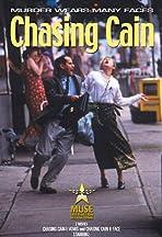 Chasing Cain