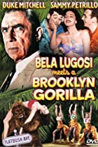 Image of Bela Lugosi Meets a Brooklyn Gorilla