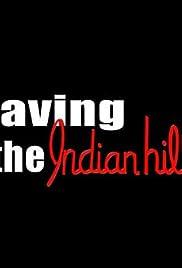 Saving the Indian Hills Poster