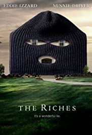 The Riches Poster - TV Show Forum, Cast, Reviews