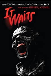 It Waits (2005) Poster - Movie Forum, Cast, Reviews