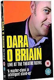 Dara O'Briain: Live at the Theatre Royal(2006) Poster - Movie Forum, Cast, Reviews