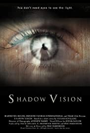 Shadow Vision Poster