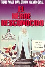El héroe desconocido Poster