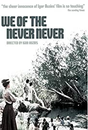 We of the Never Never(1982) Poster - Movie Forum, Cast, Reviews
