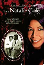 Primary image for Livin' for Love: The Natalie Cole Story