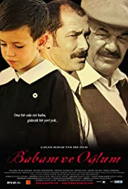 My Father and My Son Poster