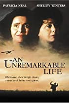Image of An Unremarkable Life