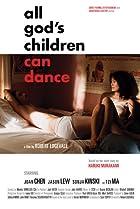All God's Children Can Dance (2008) Poster