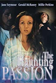 The Haunting Passion (1983) Poster - Movie Forum, Cast, Reviews
