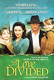 A Love Divided (1999) Poster - Movie Forum, Cast, Reviews