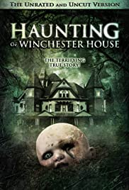 Haunting of Winchester House(2009) Poster - Movie Forum, Cast, Reviews