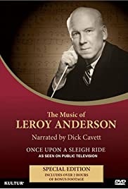 Once Upon a Sleigh Ride: The Music & Life of Leroy Anderson Poster