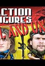 Action Figures: Real and Uncut