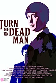 Turn Me On, Dead Man Poster