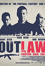 Outlaw (2007) Poster - Movie Forum, Cast, Reviews