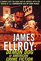 Image of James Ellroy: Demon Dog of American Crime Fiction