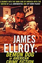Primary image for James Ellroy: Demon Dog of American Crime Fiction