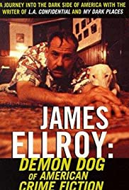 James Ellroy: Demon Dog of American Crime Fiction Poster