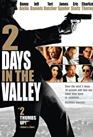 2 Days in the Valley Poster