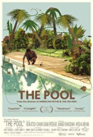 The Pool (2007) Poster - Movie Forum, Cast, Reviews