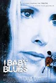 Baby Blues (2008) Poster - Movie Forum, Cast, Reviews